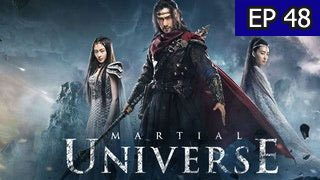Martial Universe Episode 48 with English Subtitle