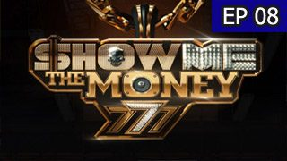 Show Me the Money 777 Episode 8 with English Subtitle