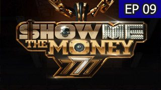 Show Me the Money 777 Episode 9 with English Subtitle