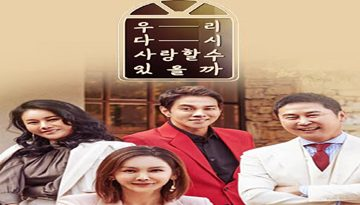 Can We Love Again Episode 10 English Sub