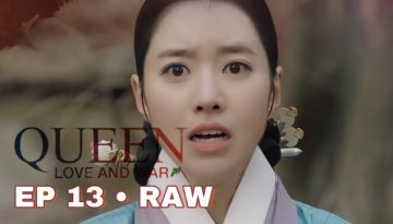 Queen: Love And War Episode 13 English SUB